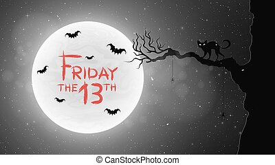 Black and white Background for Friday 13 in retro style. A black cat walks through the tree. Bats fly against the background of the full moon. Bloody text in grunge style