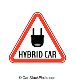 Hybrid car caution sticker. Save energy automobile warning sign. Electric plug icon in red triangle to a vehicle glass.