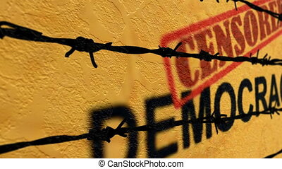 Censored demicracy text against barbwire