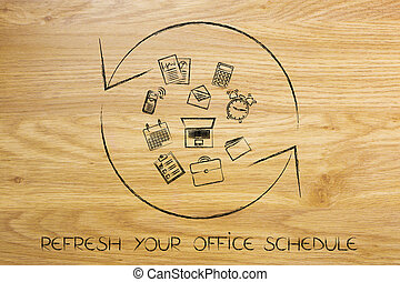 refresh symbol with office objects, reload your schedule -...