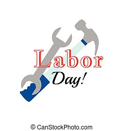 Holiday greetings illustration Labor Day. Vector...