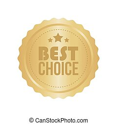 Vector Best Choice Gold Sign, Round Label
