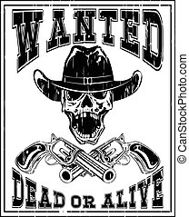 skull revolver wanted dead var 6 - Vector illustration...