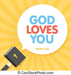 Quotation from the bible, God Loves You text. Holy Book...