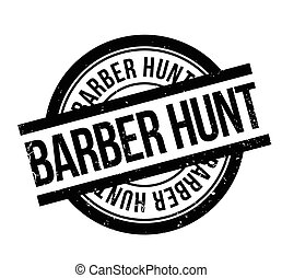 Barber Hunt rubber stamp. Grunge design with dust scratches....