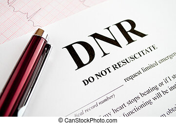DNR Form - Do Not Resuscitate DNR form with pen and EKG...