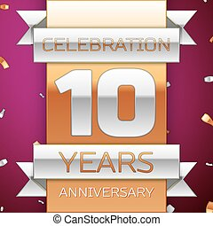 Realistic Ten Years Anniversary Celebration Design. Silver and golden ribbon, confetti on purple background. Colorful Vector template elements for your birthday party. Anniversary ribbon