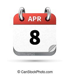 Bright realistic icon of calendar with 8 april date isolated...