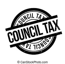 Council Tax rubber stamp. Grunge design with dust scratches....