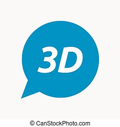 Isolated speech balloon with the text 3D - Illustration of...