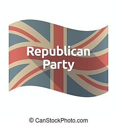 Isolated UK flag with the text Republican Party -...