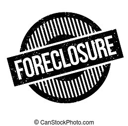 Foreclosure rubber stamp. Grunge design with dust scratches....