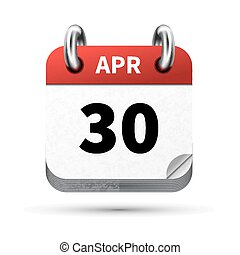 Bright realistic icon of calendar with 30 april date...