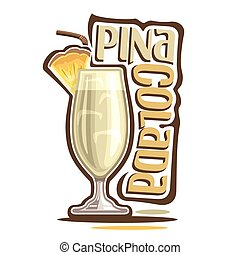 Cocktail Pina Colada - Vector illustration of alcohol...