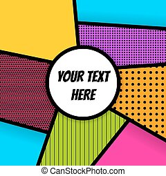 Geometric Pop art advertise background - Pop art comics book...