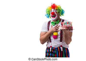 Funny clown with a birthday cake isolated on white background