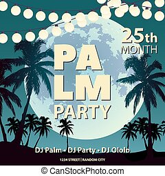Summer poster with palm trees about the upcoming party