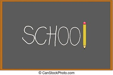 Black blackboard with school written on it with chalk and pencil
