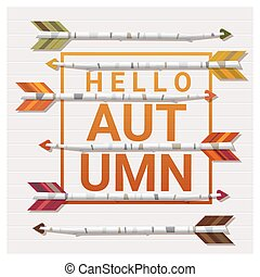 Hello autumn background with arrows on wooden board 1 -...