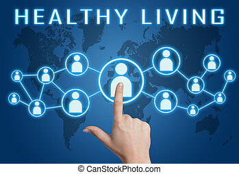 Healthy living - text concept with hand pressing social...