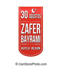 August 30 Victory Day of Turkey banner design - August 30...