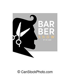 Barber show 21-22 July promotional logotype with mans...