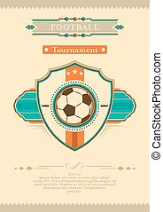 Football retro tournament poster with ball, emblem and stars.