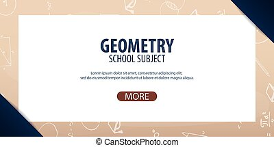 Geometry subject. Back to School background. Education...