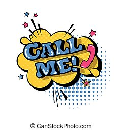 Comic Speech Chat Bubble Pop Art Style Call Me Expression...