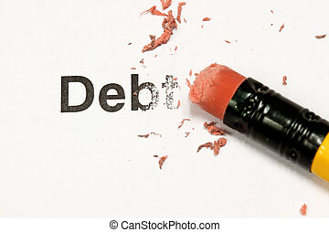 Erasing Debt - eraser and word debt concept of Reduce Debt