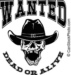 skull wanted dead var 11 - Vector illustration cowboy skull...