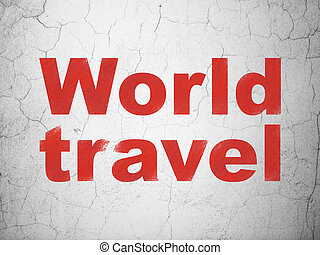 Travel concept: World Travel on wall background