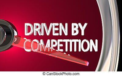 Driven by Competition Speedometer Win Race 3d Illustration