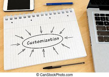 Customization - handwritten text in a notebook on a desk -...