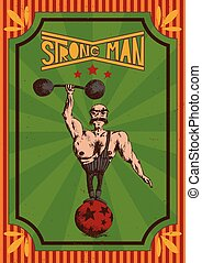 retro poster of a strong man in a circus
