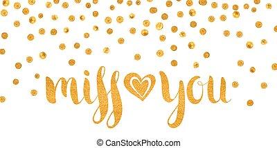 Gold textured inscription Miss you - Handwritten...
