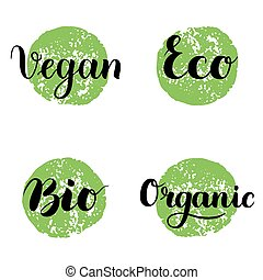 Eco, Bio, Organic, Vegan Lettering. Modern Hand Drawn Ecological Icons and Badges against green circle. Brush Calligraphy Creative Set. Vector illustration.