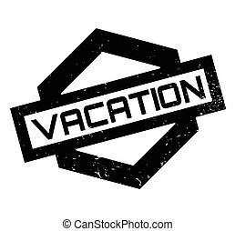 Vacation rubber stamp. Grunge design with dust scratches....