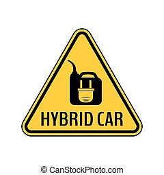 Hybrid car caution sticker. Save energy automobile warning sign. Electric plug on fuel canister icon in yellow triangle.