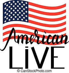 American flag with inscription brush American live