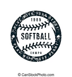 Emblem of softball championship. Graphic design for t-shirt....