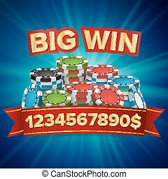 Big Winner Poster Vector. You Win. Gambling Poker Chips Stacks With Red Ribbon.