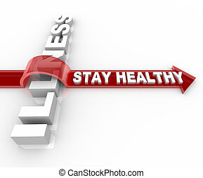 Stay Healthy - Words Jumping Over Illness - The words Stay...
