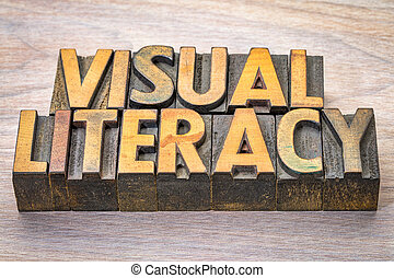 visual literacy word abstract in woodtype - visual literacy...