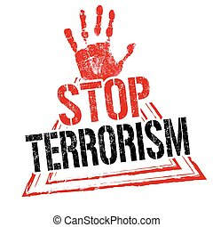 Stop terrorism sign or stamp - Stop terrorism grunge rubber...