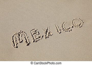 mexico written in the sand at the beach Mexicos beaches are...