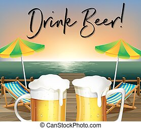 Two glasses of beer and beach view with phrase drink beer