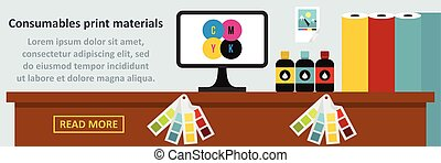 Consumables print materials banner horizontal concept. Flat...