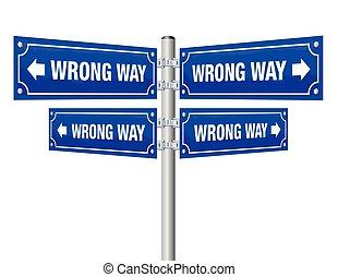 Wrong Way Guidepost