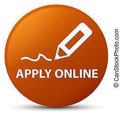 Apply online (edit pen icon) brown round button